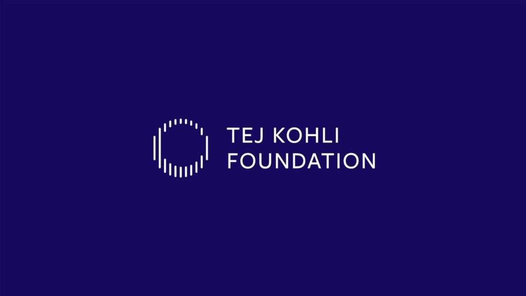 The Tej Kohli Foundation